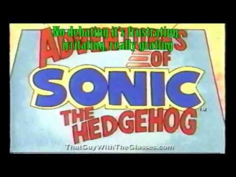 Nostalgia Critic's - The Adventures of Sonic the Hedgehog (With Lyrics)