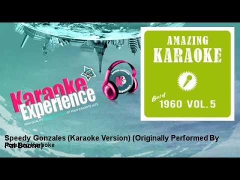 Amazing Karaoke - Speedy Gonzales (Karaoke Version) - Originally Performed By Pat Boone