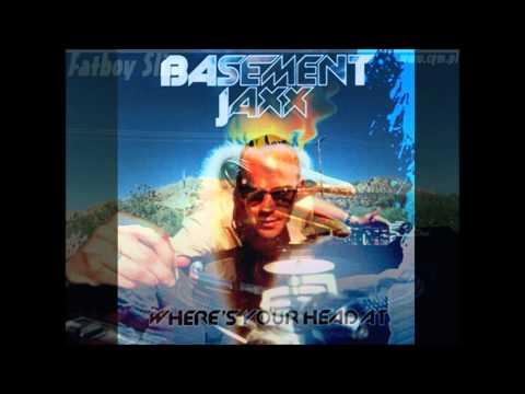 Basement Jaxx - Where's Your Head At (Fatboy Slim Remix)