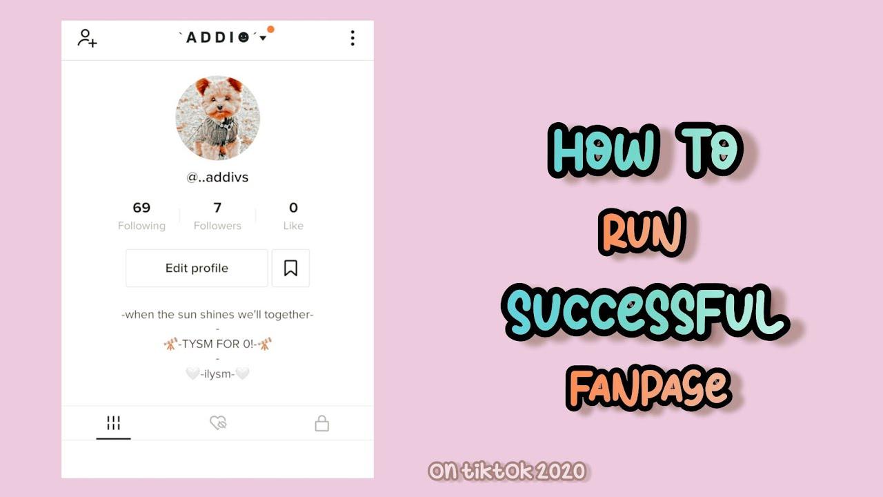 How To Run A Successful Fanpage On Tiktok Youtube