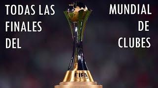 Todas las Finales del Mundial de Clubes
