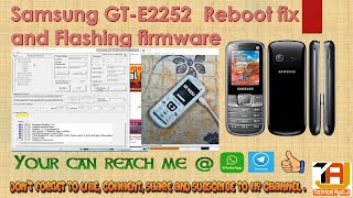 SAMSUNG GT-E2252  REBOOT FIX AND FLASHING FIRMWARE WITH  FREE TOOL