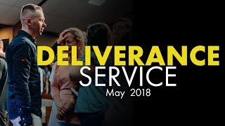 Deliverance Service | May 2018