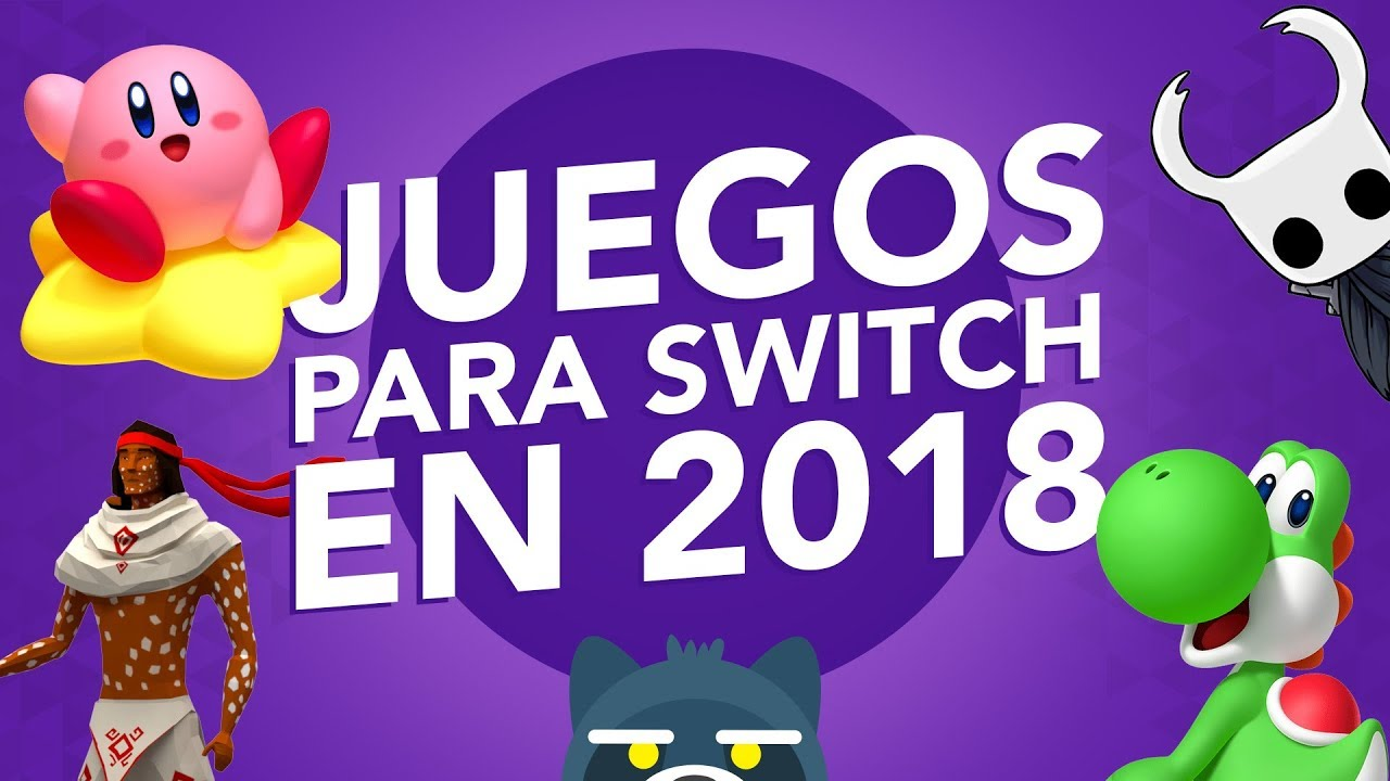 Top Juegos Mas Esperados Para Nintendo Switch 2018 Mapache Rants