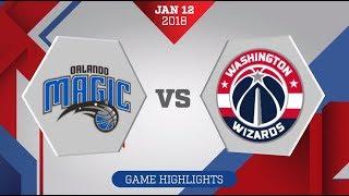 Orlando Magic vs. Washington Wizards - January 12, 2018