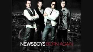 Born Again - Newsboys (Lyrics)