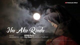 IBU AKU RINDU (cover) - NOVIA N.I (official video lyrics)