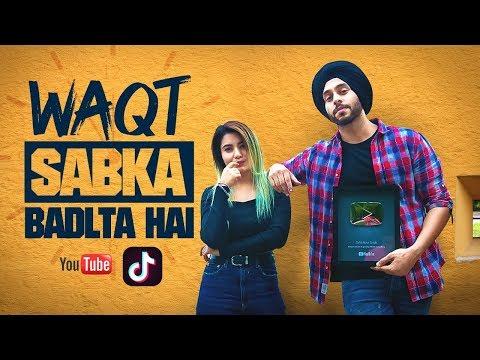 Waqt Sabka Badalta hai | TikTok | Youtube | SahibNoor Singh