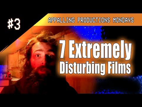 APM 3  7 Extremely Disturbing Films