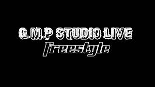 G.M.P Studio Live - Freestyle 01