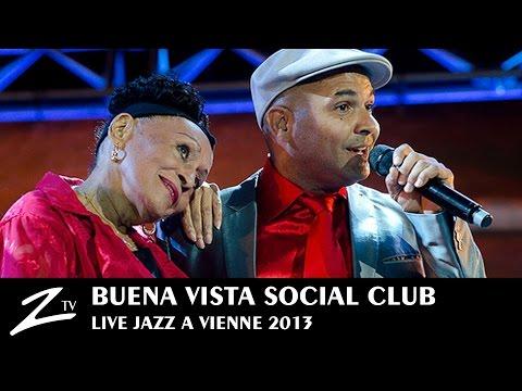 Buena Vista Social Club® - Quizas, Quizas, Quizas & Chan Chan - LIVE HD