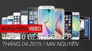 top 10 dien thoai ban chay nhat tai mai nguyen thang 042015 - wwwmainguyenvn