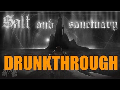 Salt and Sanctuary - Drunkthrough Part 1