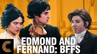 Edmond and Fernand: BFFs