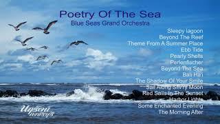 """เพลงบรรเลงออเคสตร้า """"บทกวีของทะเล"""""""