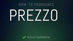 Prezzo  - How to pronounce Prezzo