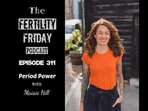 FFP 311 | Period Power | Maisie Hill