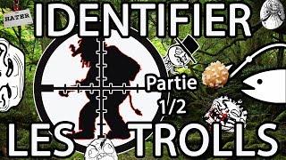 Identifier les trolls - [Trolls - Partie 1/2]