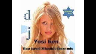 די גי יוסי בן בסט מיקס להיטים מזרחית 2019 dj yosi ben best mix