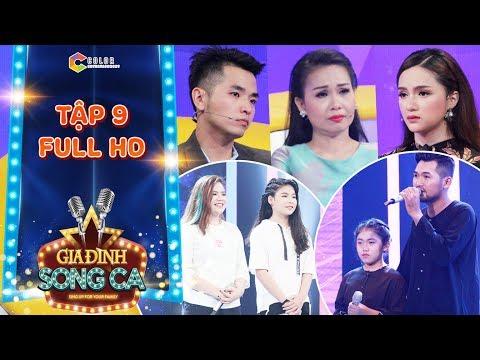 Gia đình song ca tập 9 full: Phạm Hồng Phước, Hương Giang giàn giụa nước mắt với 2 anh em mồ côi mẹ