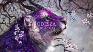 ODESZA Mix «Chill/Future bass/Chillwave»