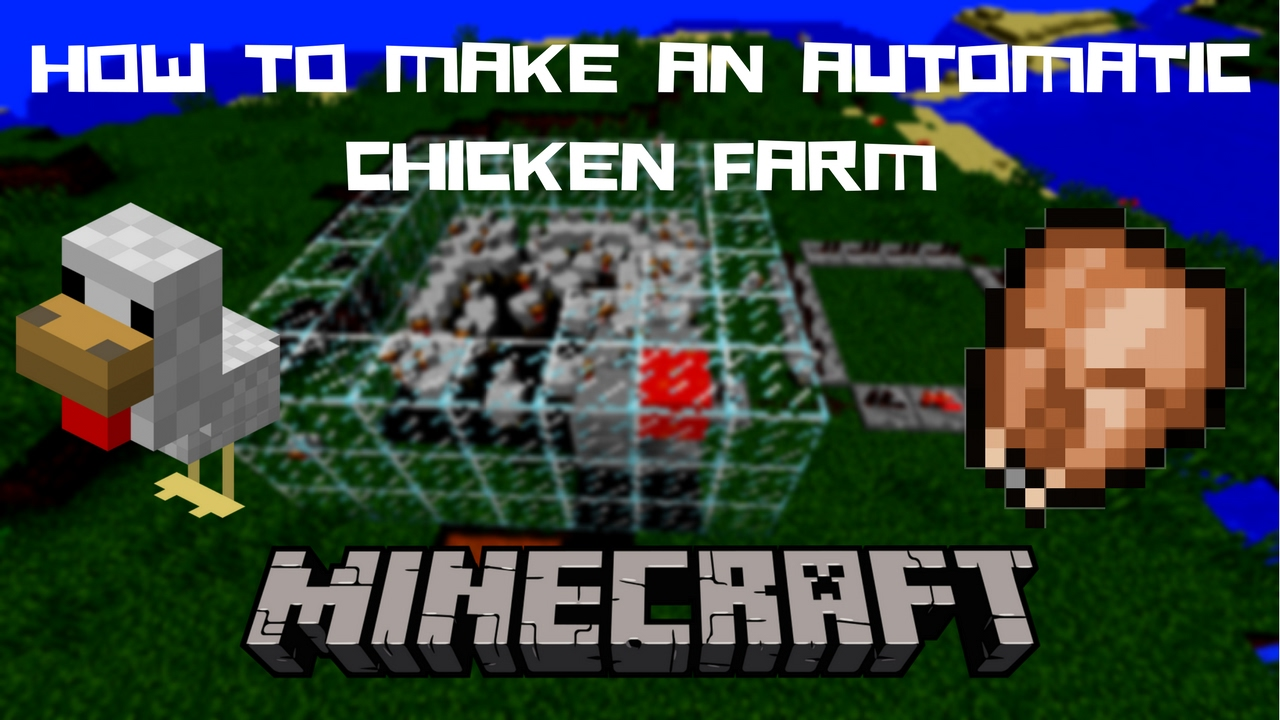 HOW TO MAKE AN AUTOMATIC CHICKEN FARM IN MINECRAFT 1.10.2 ...