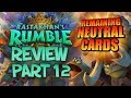 ALL REMAINING NEUTRAL CARDS! Rastakhan's Rumble Review - Part 12 | Hearthstone