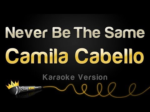 Cover Lagu Camila Cabello - Never Be The Same (Karaoke Version) STAFABAND