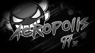 Acropolis (Insane Demon) by Zobros (97%) - Geometry Dash 2.1 (PC)