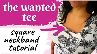Wanted Tee (Vanessa Pouzet). The perfect square neckline. My trick.