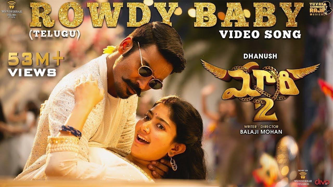 Download Maari 2 [Telugu] - Rowdy Baby (Video Song) | Dhanush,Sai Pallavi | Yuvan Shankar Raja | Balaji Mohan
