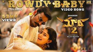 Maari 2 [Telugu] Rowdy Baby ( Song) | Dhanush,Sai Pallavi | Yuvan Shankar Raja | Balaji Mohan