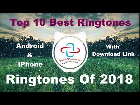 Top 10 Best Ringtones 2018 Download Link