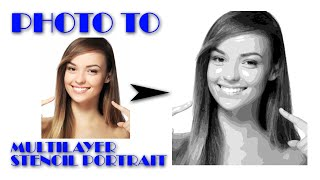 Cutart 5 : Photo editing a multi layer stencil portrait in Adobe Photoshop with Tips and Tricks