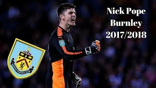 Nick Pope-'The Hero' 2017/2018 ● Best Saves Compilation