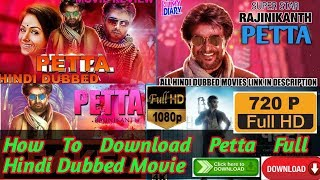 How To Download Petta Full Hindi Dubbed Movie || Petta Full Hindi Dubbed Movie 2019