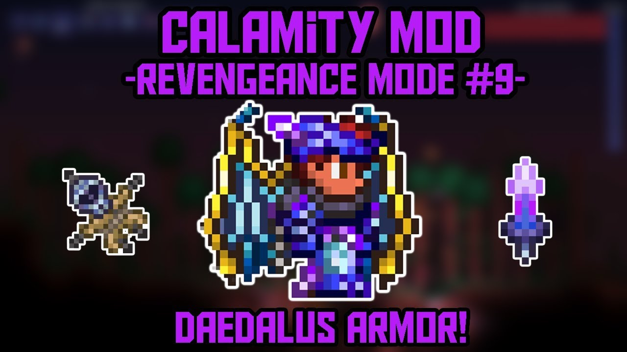 Daedalus Armor! Calamity 1 2 Revengeance Mode Let's Play #9