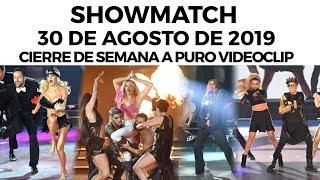 showmatch-programa-30-08-19-ms-videoclips-para-cerrar-la-semana