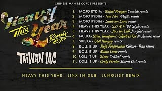 Taiwan Mc - Heavy This Year - Jinx in Dub - Junglist remix