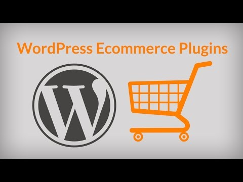 Best WordPress Ecommerce Plugins To Build An Online Store.