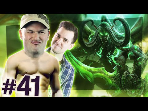 World of Warcraft: Legion #41 - Like a Bag of Rusty Wrenches