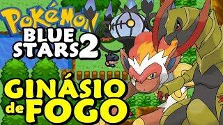 Pokemon Blue Stars 2 (Detonado - Parte 7) - Ginásio de FOGO!