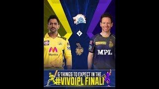 VIVO IPL 2021 Final: 5 things you can't miss in CSK v KKR