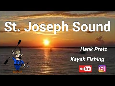 St.Joseph Sound                          Hank Pretz Kayak Fishing