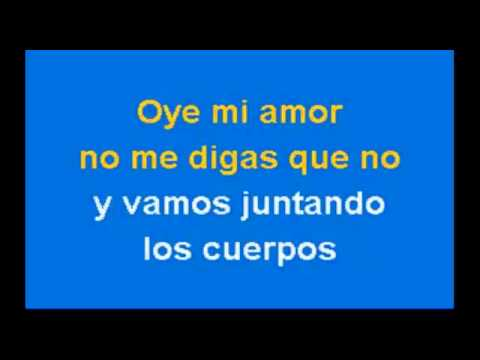 Maná - Oye Mi Amor Karaoke