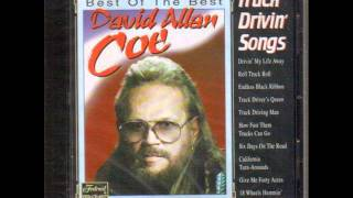 David Allan Coe - Truck Driving Man