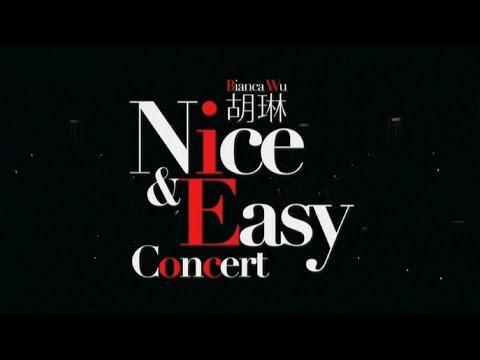 胡琳 (Bianca Wu) - Nice & Easy Concert Live