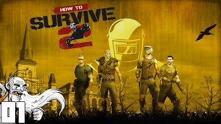 """""""ZOMBIES AND RUSSIANS?!?"""" - How To Surive 2 Part 1 - 1080p HD PC Gameplay Walkthrough"""