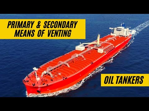 Primary & Secondary means of VENTING - TANKER WORK