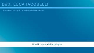intervento di i-lasik (iLasik per la cura della miopia, dell'astigmatismo e dell'ipermetropia)